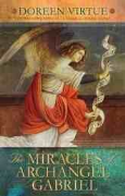 Miracles of Archangel Gabriel - Doreen Virtue